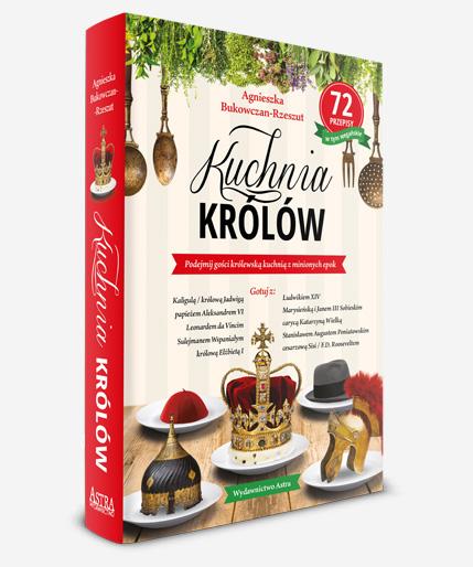 Kuchnia Krolow Astrahistoria Pl